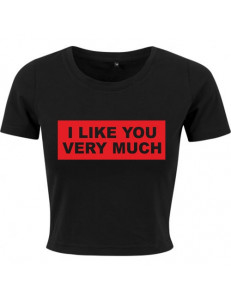 T-shirt crop slim I LIKE YOU VERY MUCH
