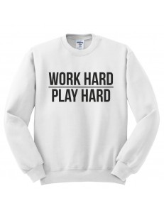 Bluza bez kaptura z nadrukiem WORK HARD PLAY HARD