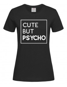T-shirt damski CUTE BUT PSYCHO 2