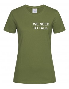 T-shirt damski z nadrukiem WE NEED TO TALK
