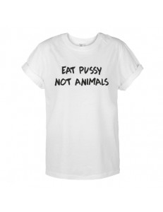 T-shirt oversize z nadrukiem EAT PUSSY NOT ANIMALS