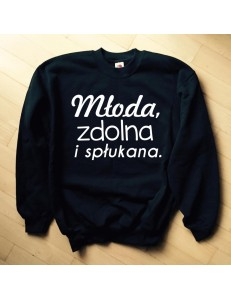 Bluza unisex Młoda zdolna i spłukana