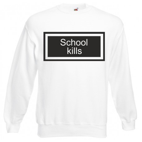 Bluza unisex School kills