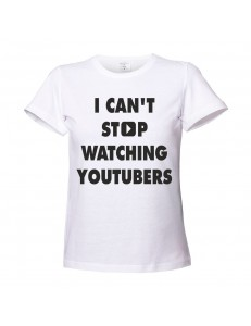 T-shirt damski I CAN'T STOP WATCHING YOUTUBERS
