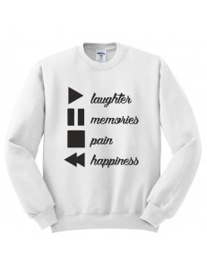 Bluza bez kaptura z nadrukiem LAUGHTER MEMORIES PAIN HAPPINESS