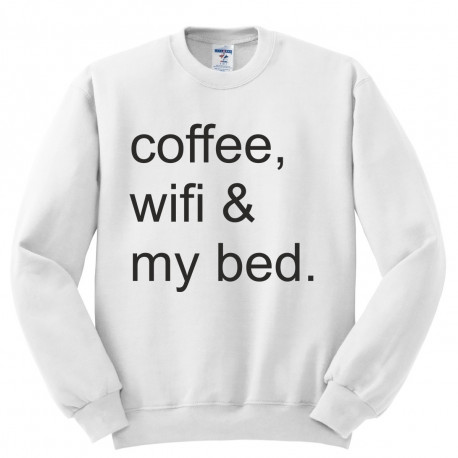 Bluza bez kaptura z nadrukiem COFFEE WIFI MY BED